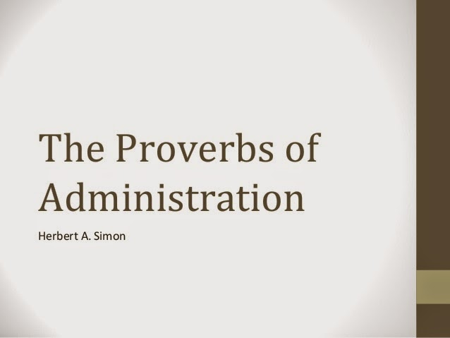 The Proverbs of Administration, Herbert A  Simon (Tugas Kampus)